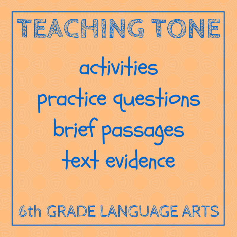 Teaching Tone with activities, practice questions, brief passages, and text evidence.