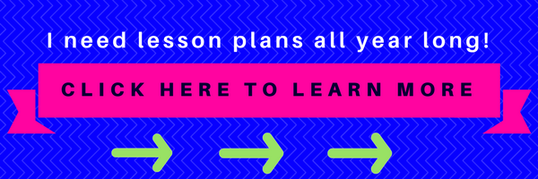 CLICK HERE FOR ACCESS TO LESSON PLANS ALL YEAR LONG!