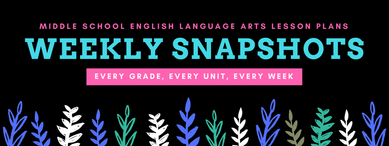 Weekly Lesson Plan Snapshots | Language Arts Teachers