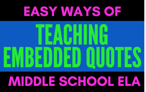 embedded quotes easy ways to teach your students language arts